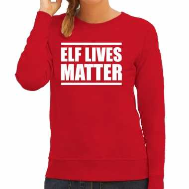 Elf lives matter foute foute kersttrui / kerst outfit rood voor dames