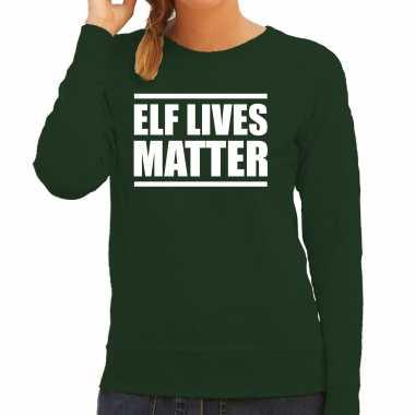 Elf lives matter kerst sweater / foute foute kersttrui groen voor dames