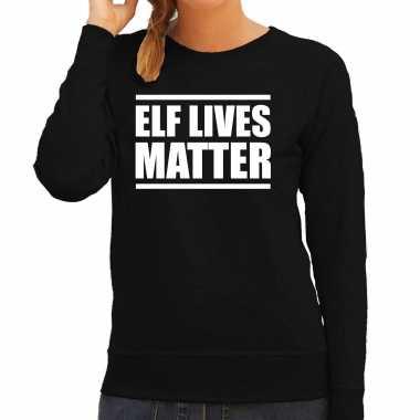 Elf lives matter kerst sweater / foute foute kersttrui zwart voor dames