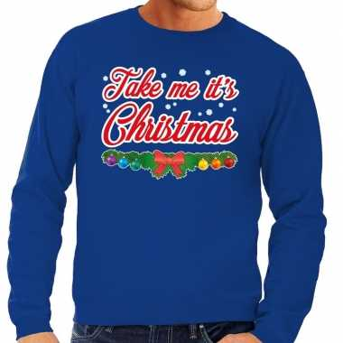 Foute foute kersttrui blauw take me its christmas voor heren