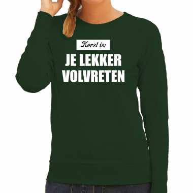 Kerst is: je lekker volvreten foute foute kersttrui / kerst outfit groen voor dames