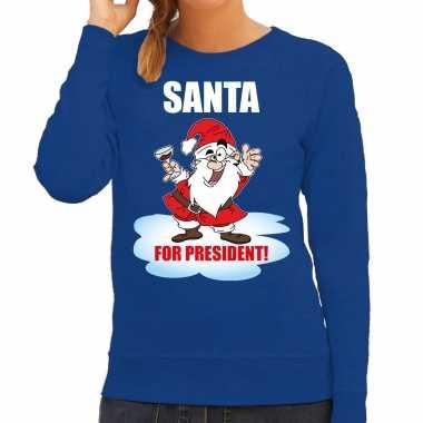 Santa for president kerst sweater / foute foute kersttrui blauw voor dames