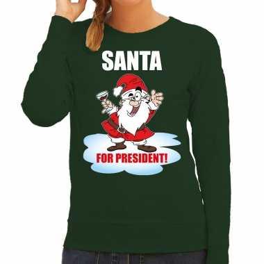 Santa for president kerst sweater / foute foute kersttrui groen voor dames