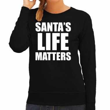 Santas life matters kerst sweater / foute foute kersttrui zwart voor dames