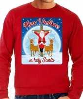 Foute foute kersttrui now i believe in holy santa rood voor heren