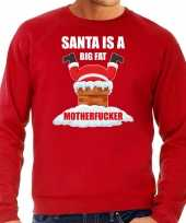 Foute foute kersttrui outfit santa is a big fat motherfucker rood voor heren